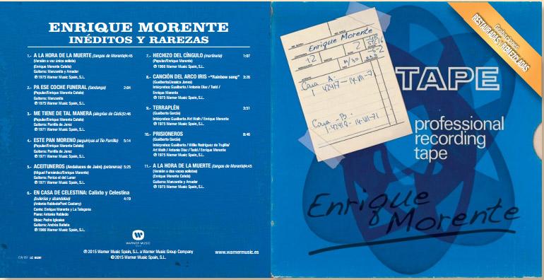 Enrique Morente - Rarezas y Cantes Inéditos