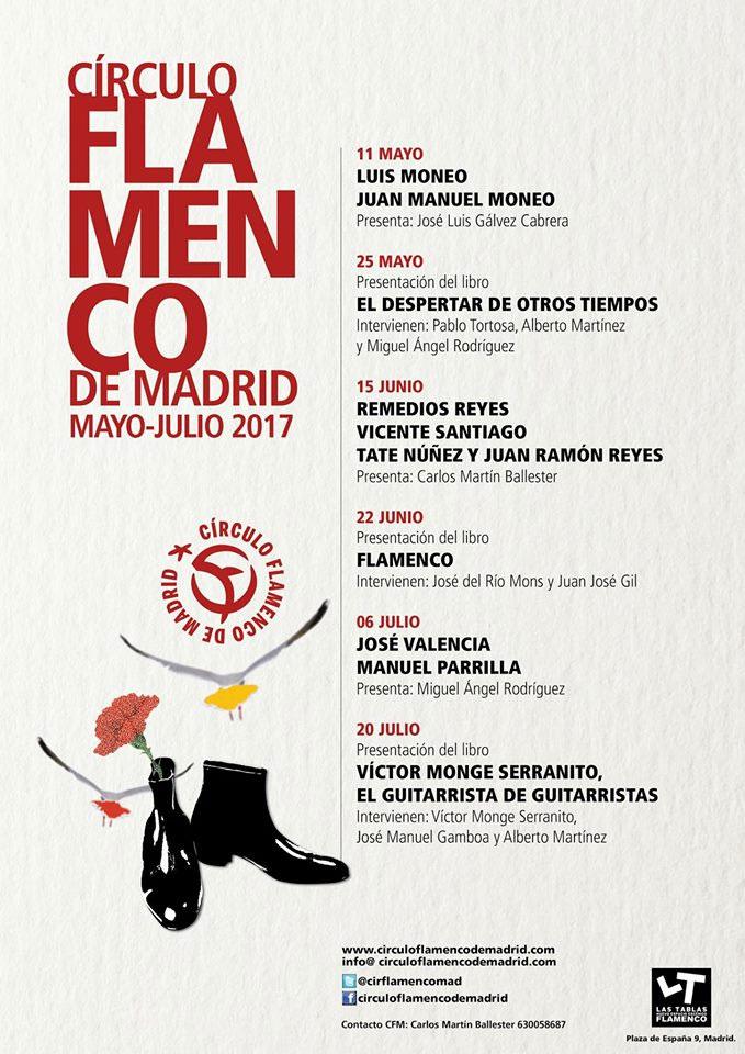 Círculo Flamenco de Madrid - Mayo & Junio 2017