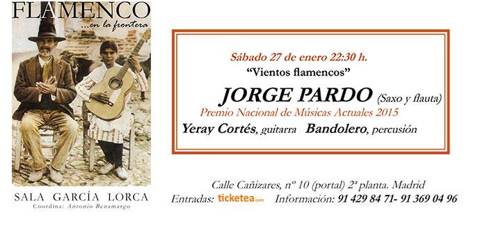 Jorge Pardo - Flamenco en la Frontera
