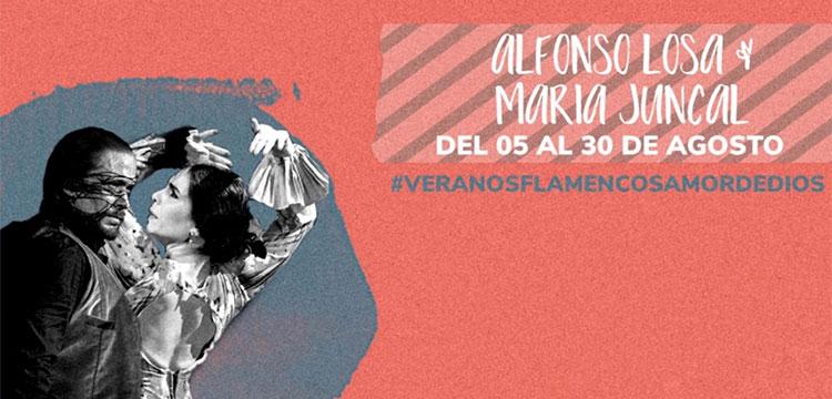 Veranos Flamencos – Amor de Dios – María Juncal & Alfonso Losa