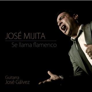 Se llama flamenco (CD) – José Mijita
