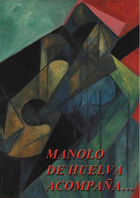 Manolo de Huelva acompaña… (6CDs+DVD+LIBRO)