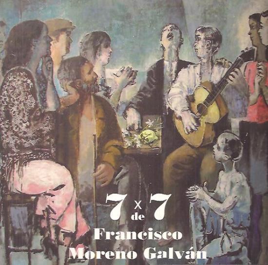 7 x 7 de Francisco Moreno Galván – Francisco Moreno Galván