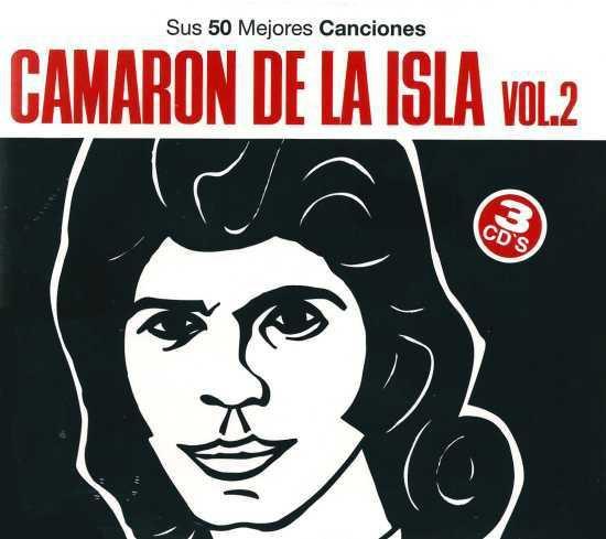 Sus 50 mejores canciones vol. 2 – Camarón de la Isla