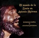 El mundo de la saeta en Antonio Mairena