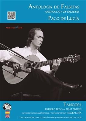 Paco de Lucía – Antología de falsetas de Paco de Lucía. Tangos 1 Primera época (LIBRO+CD) Transcrito por: David Leiva