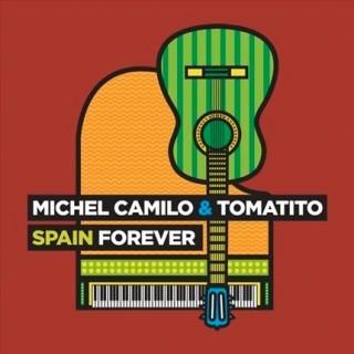Spain forever (CD) – Michel Camilo & Tomatito
