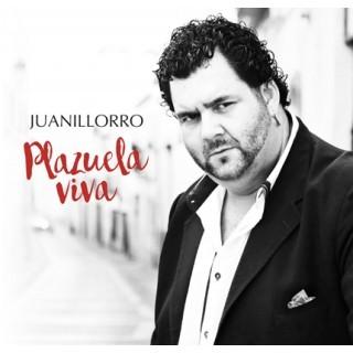 Plazuela viva (CD) – Juanillorro