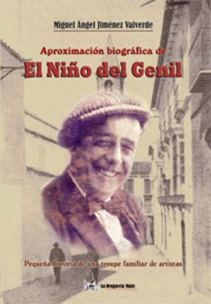 Aproximación biográfica de el Niño de Genil – Miguel Ángel Jiménez  (Libro+CD) – Miguel Ángel Jiménez