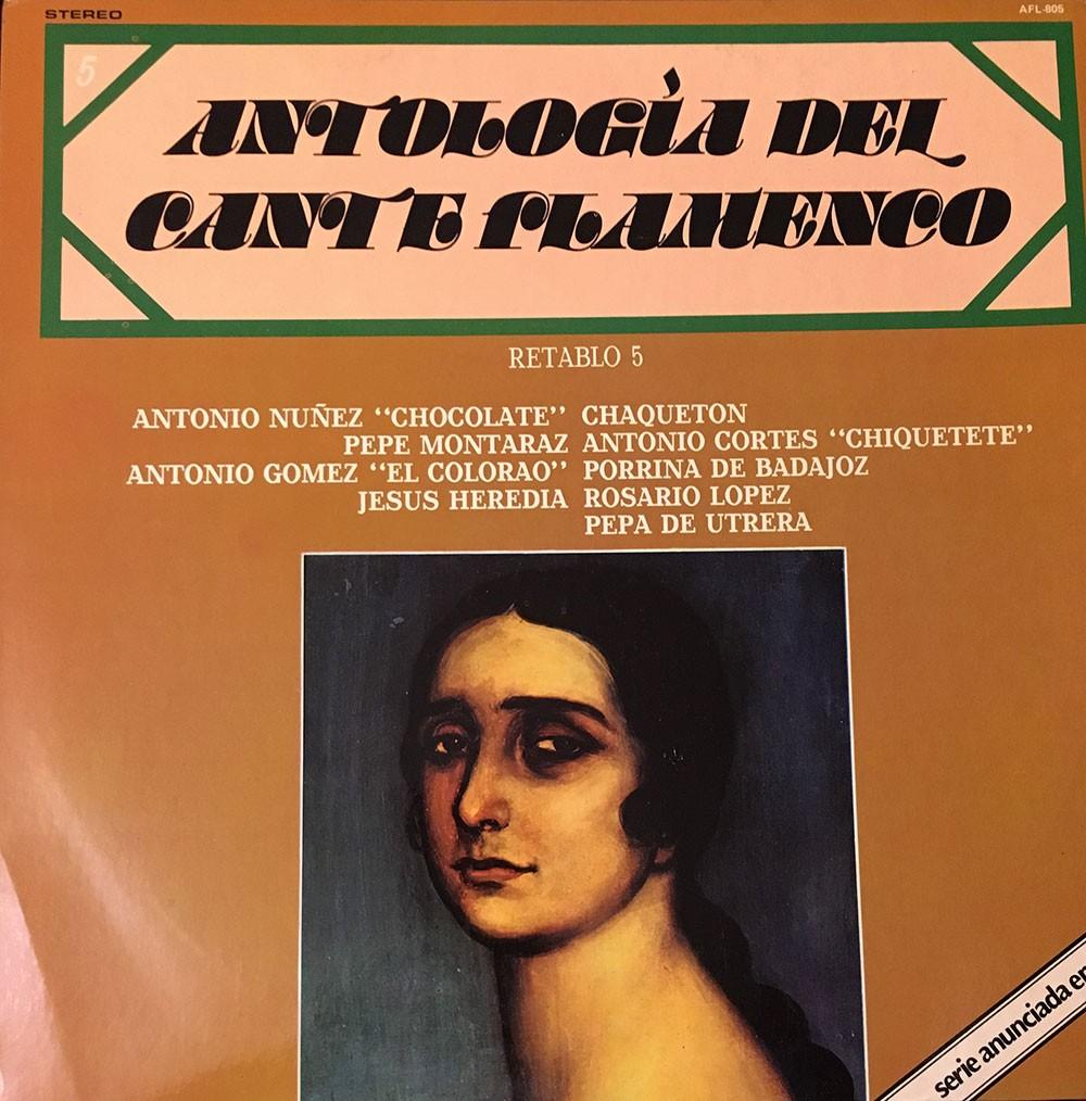 Antología del Cante Flamenco. Retablo 5 (vinilo) – VV.AA.