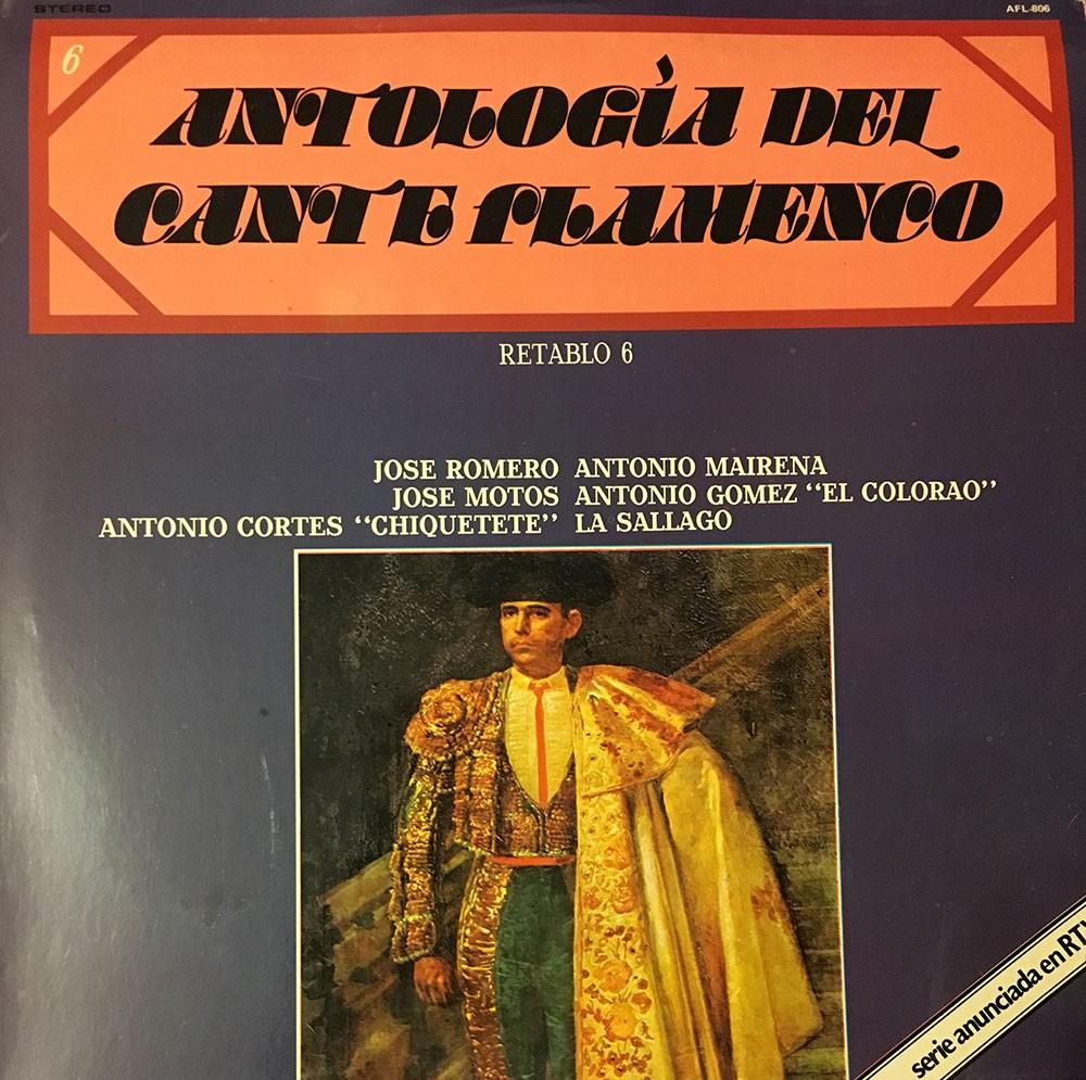 Antología del Cante Flamenco. Retablo 6 (vinilo) – VV.AA.