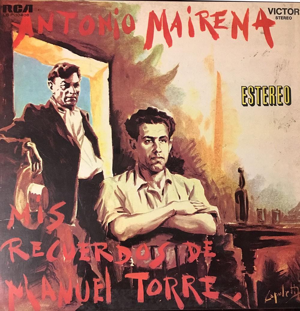 Mis recuerdos de Manuel Torre (vinilo) – Antonio Mairena