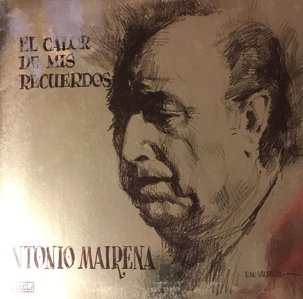 El Calor de mis Recuerdos (vinilo) – Antonio Mairena