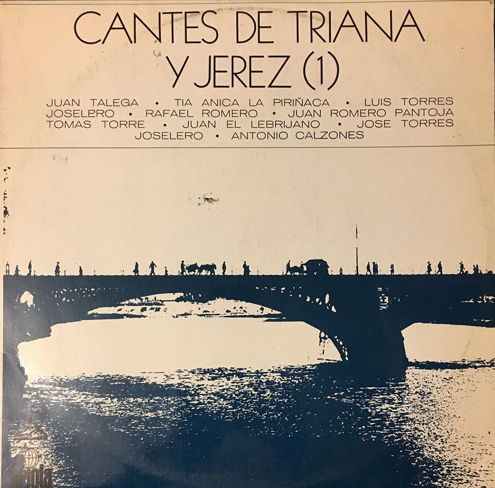 Cantes de Triana y Jerez (1) – vinilo – VV.AA.