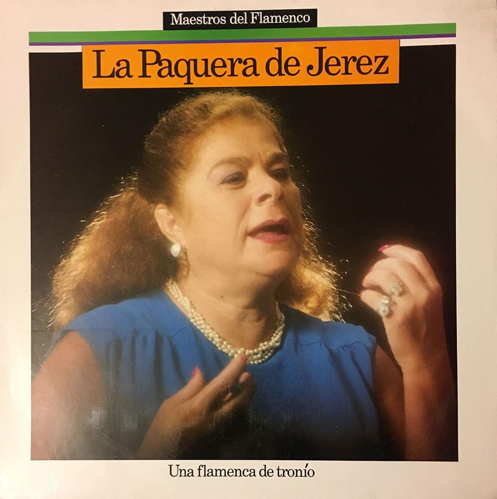 Una flamenca de tronío (vinilo) – La Paquera de Jerez