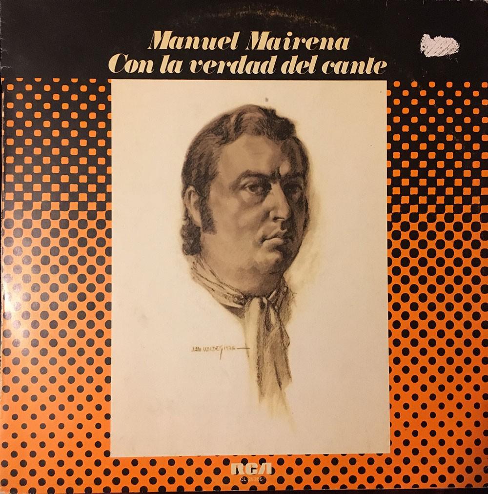 Con la verdad del cante (vinilo) – Manuel Mairena