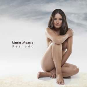Desnuda (CD) – María Mezcle