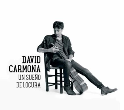 Un sueño de locura (CD) – David Carmona