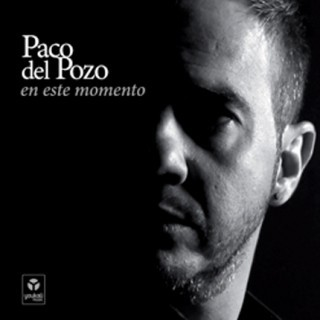 En este momento (CD) – Paco del Pozo