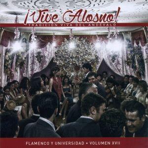Vive Alosno (Tradición viva del Andévalo) (CD) – VV.AA. Flamenco y Universidad
