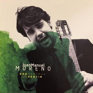 Dos maneras de sentir (CD) – Juan Manuel Moreno