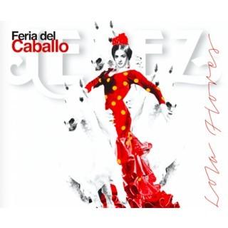 Feria del caballo de Jerez a Lola Flores (CD) – VV.AA.