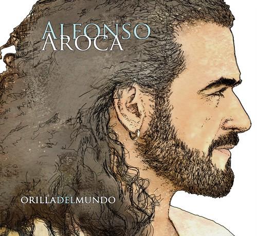 Orilla del mundo (CD) – Alfonso Aroca
