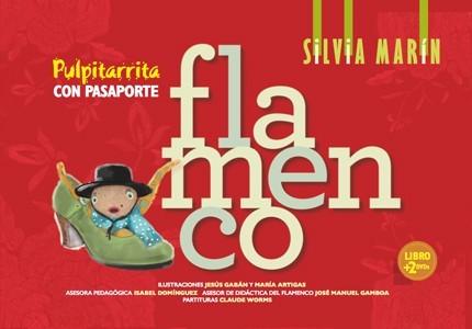 Pulpitarrita con pasaporte flamenco – Silvia Marín (Libro + 2DVDs)