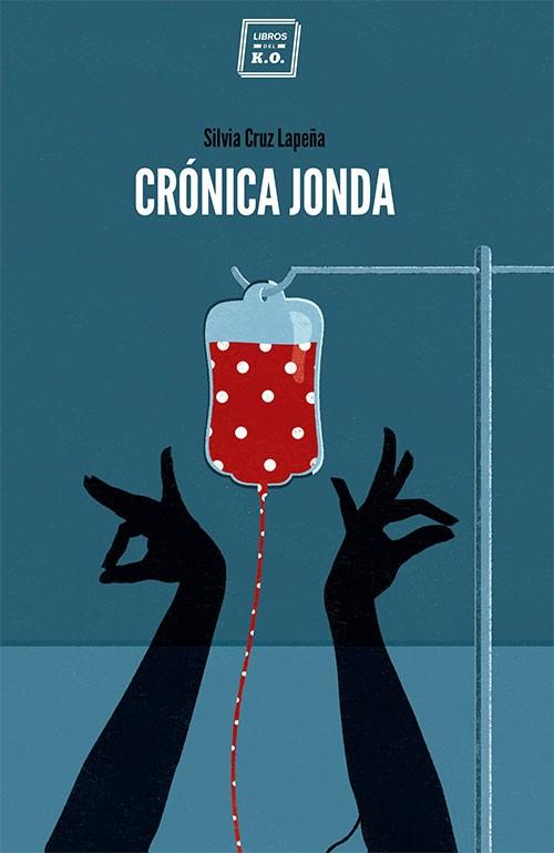 Crónica Jonda – Silvia Cruz Lapeña (Libro)