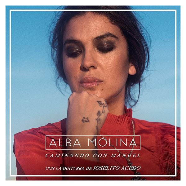 Caminando Con Manuel  – Alba Molina (CD)