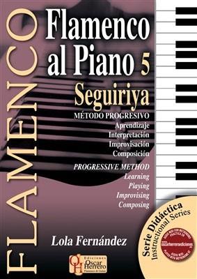 Flamenco al Piano v.5 Seguiriya – Libro – Lola Fernández