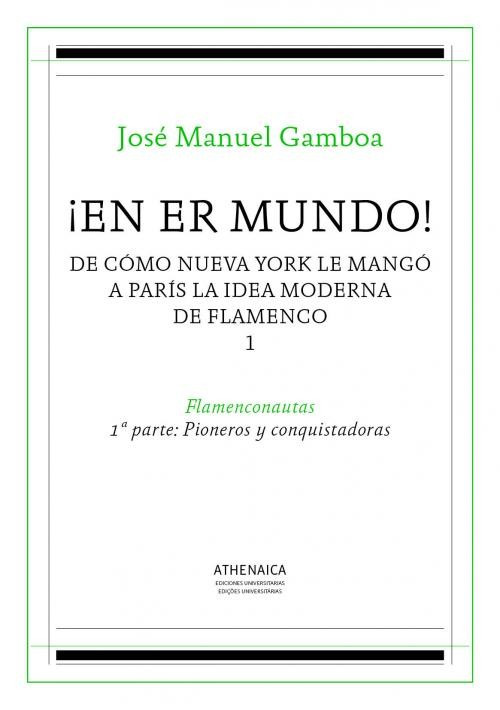 ¡En er mundo!  v. 1 -1ª parte: Pioneros y conquistadoras – José Manuel Gamboa