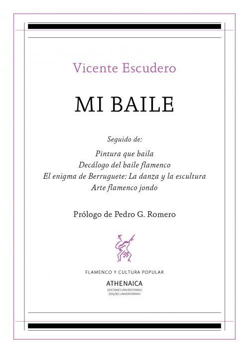 Vicente Escudero. Mi baile: y otros textos