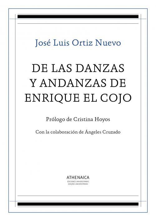 De las danzas y andanzas de Enrique el Cojo – José Luis Ortiz Nuevo