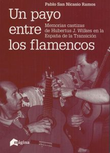Un payo entre los flamencos - (libro) - Payo Humberto - Pablo San Nicasio