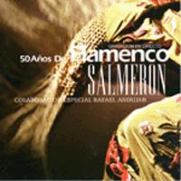 Alfonso Salmerón –  50 años de flamenco