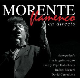 Enrique Morente –  Morente Flamenco. en directo