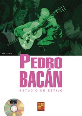 Pedro Bacán –  Pedro Bacán – Estudio de estilo. Libro + CD