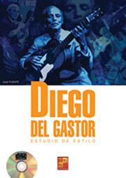 Diego del Gastor –  Diego del Gastor. Estudio de estilo. Libro + CD