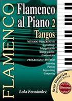 Lola Fernández –  Método didáctico. Flamenco al piano 2. Tangos