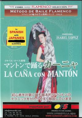 Isabel López –  Método de baile flamenco. La Caña con Mantón