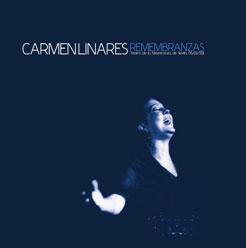 Carmen Linares –  REMEMBRANZAS