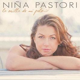 Niña Pastori –  La orilla de mi pelo