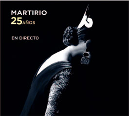 Martirio –  Martirio, 25 años EN DIRECTO