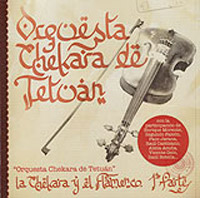 Orquesta Chekara de Tetuán –  La Chekara y el Flamenco
