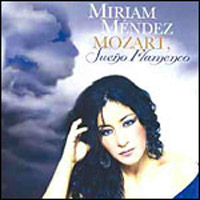 Miriam Méndez –  Mozart, Sueño flamenco