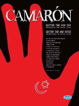 Camarón, transcripción David Leiva –  Camarón – GUITAR TAB CON VOZ