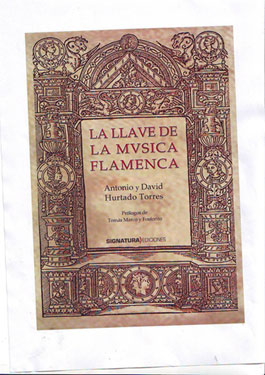 Antonio y David Hurtado Torres –  La Llave de la Música Flamenca
