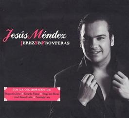 Jesús Mendez –  JEREZ SIN FRONTERAS