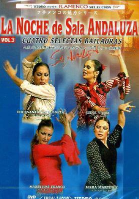 La Moneta, Lidia Valle, María José Franco, Mara Martínez –  La Noche de la Sala Andaluza v.3. Cuatro Selectas bailaoras